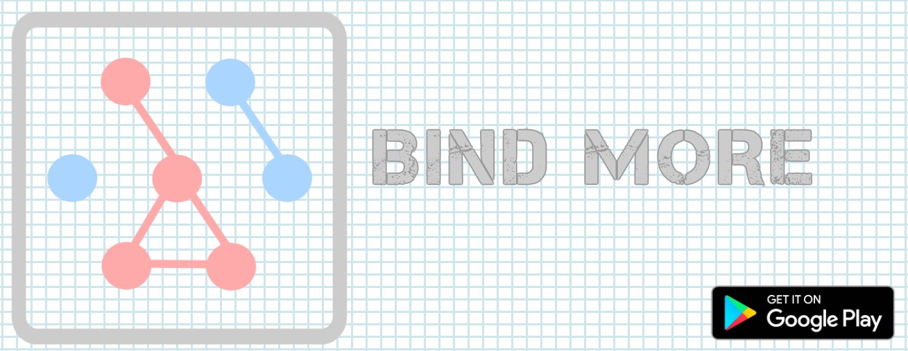 BIND MORE