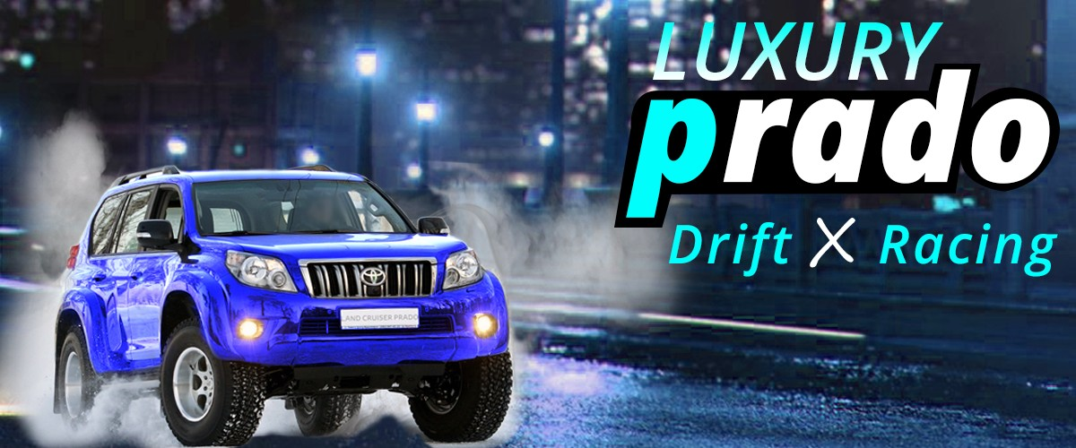 Luxury Prado Drift X Racing