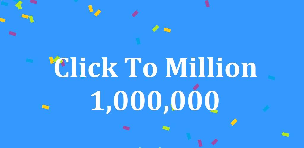 Click To Million