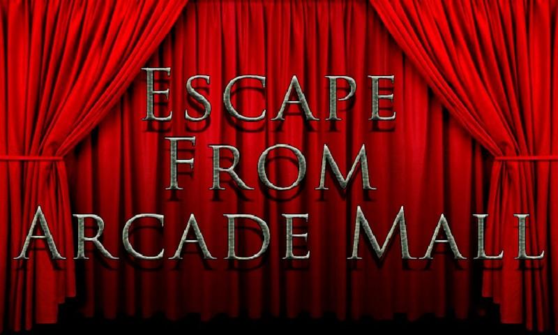 Escape From Arcade Mall