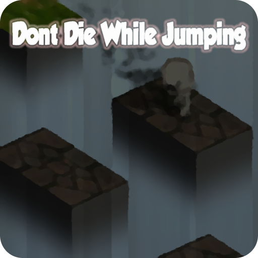 Dont Die While Jumping