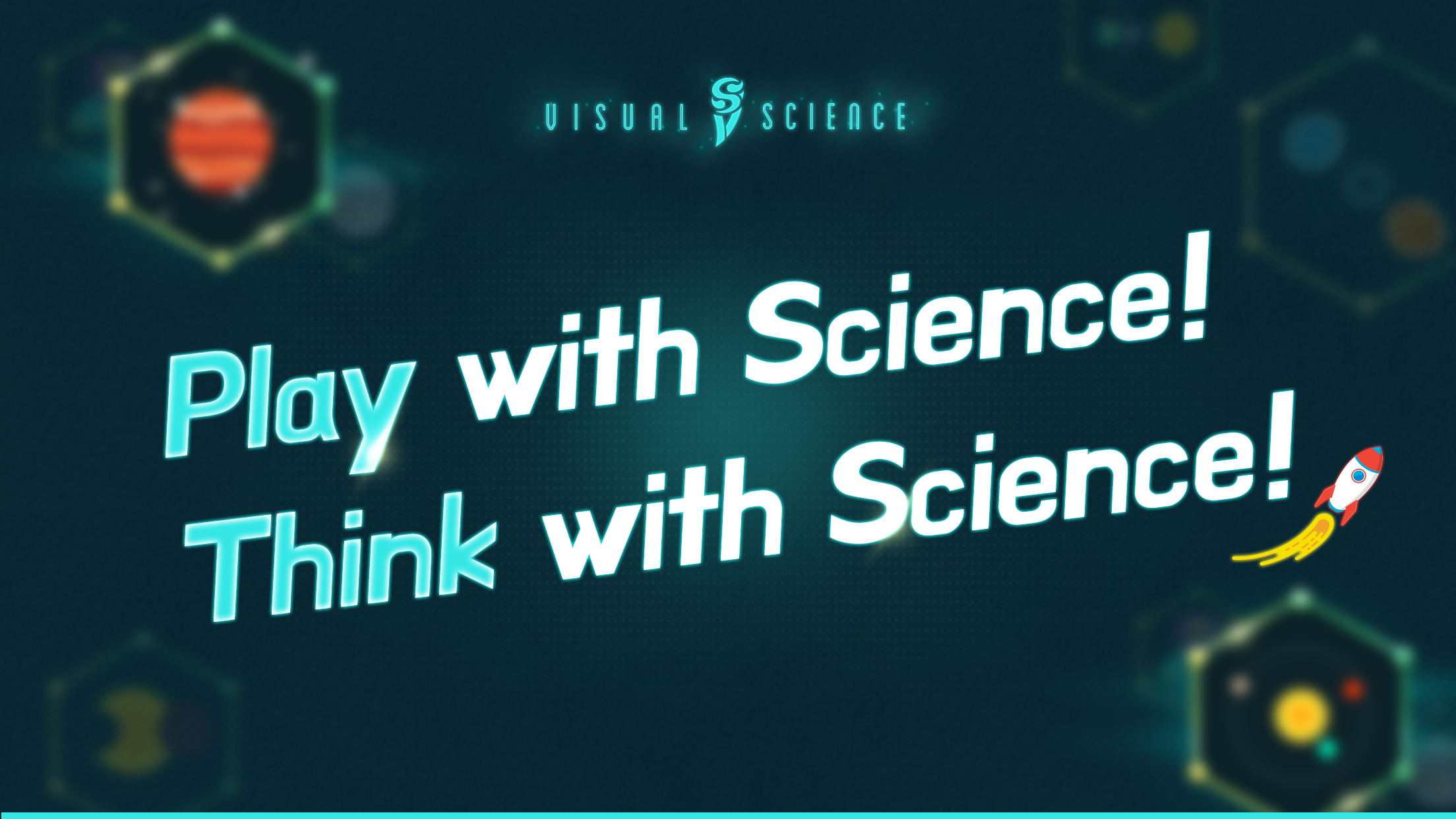 Visual Science : Play with Science!