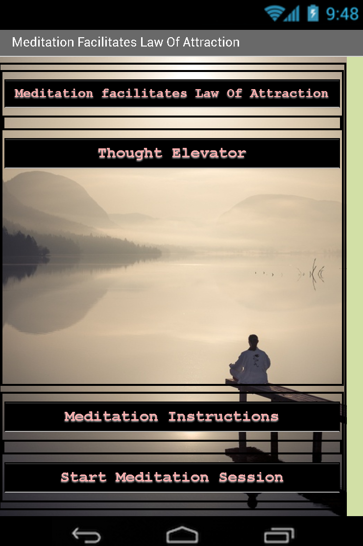 Meditation Facilitates Law Of Attraction