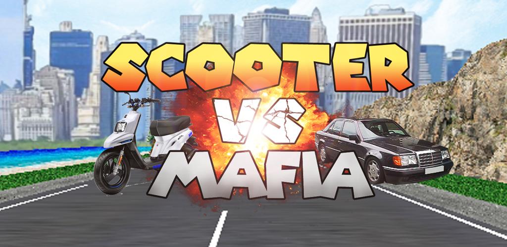 Scooter VS Mafia