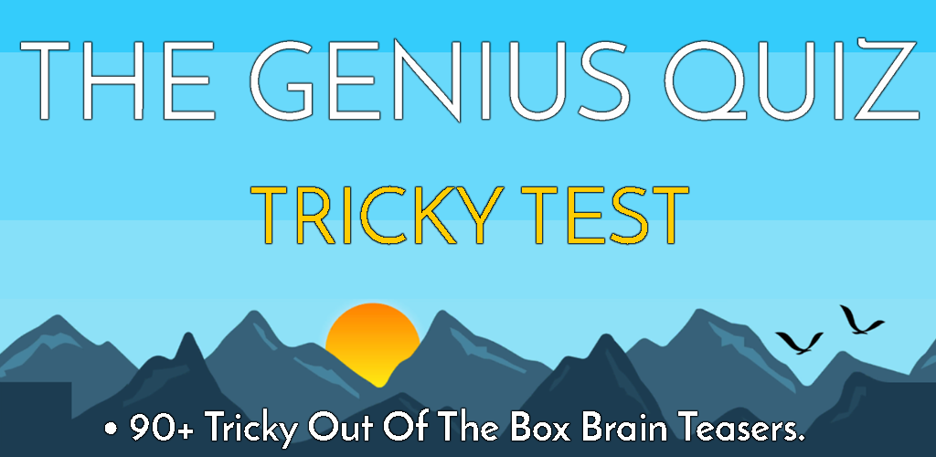 The Genius Quiz : Tricky Test - IQ