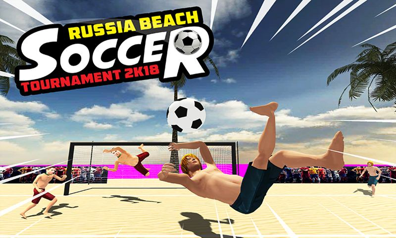 Russia Beach Soccer Tournament 2k18