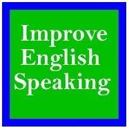 Improve English Speaking