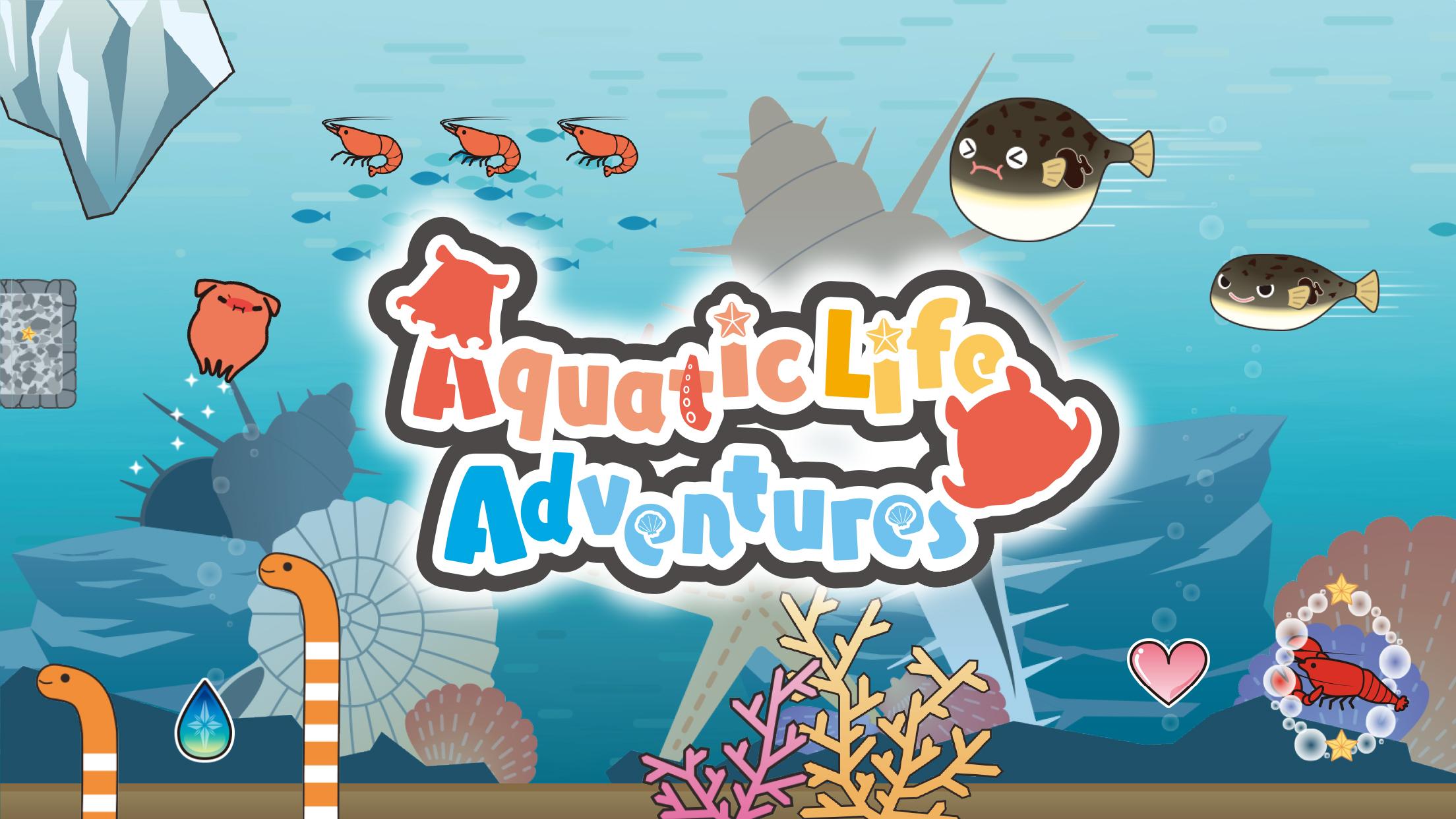 Aquatic life adventures