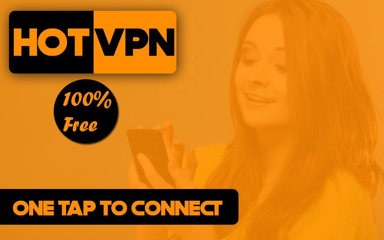 Super Fast Hot VPN Free