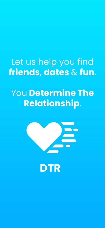 DTR: Dating, Friends & Hookups