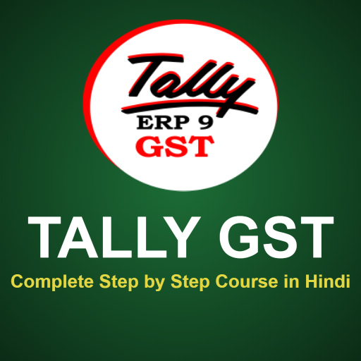 Tally GST Course: Step by Step Complete Tally