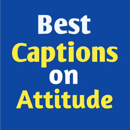 Best Captions on Attitude for Boys and Girls 2020