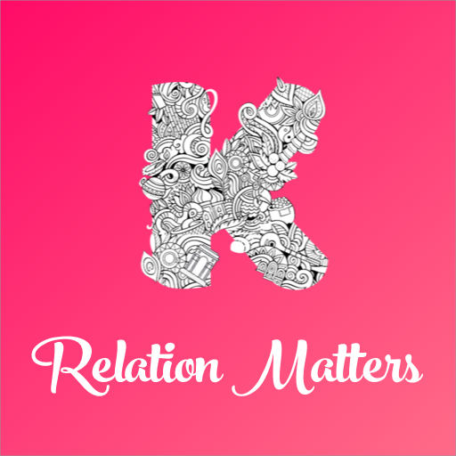 Kaimzz- Relation Matters
