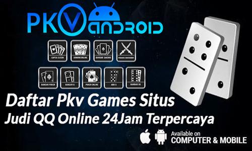 Daftar Pkv Games Situs Judi QQ Online 24Jam Terpercaya