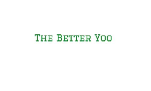 THE BETTER YOO