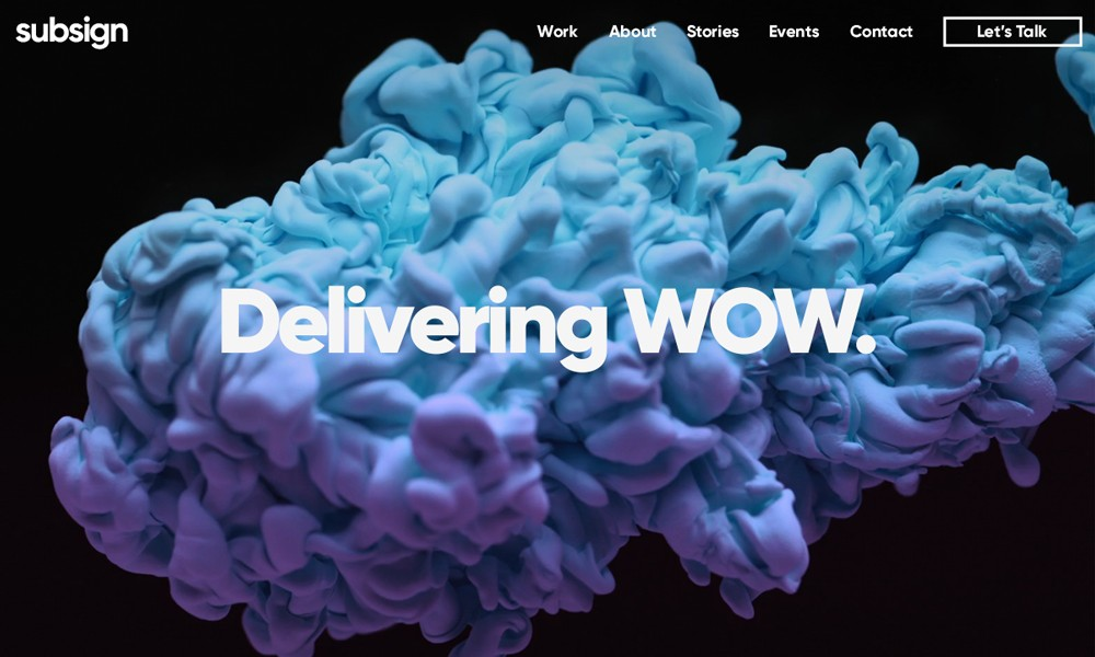 Subsign | Delivering WOW