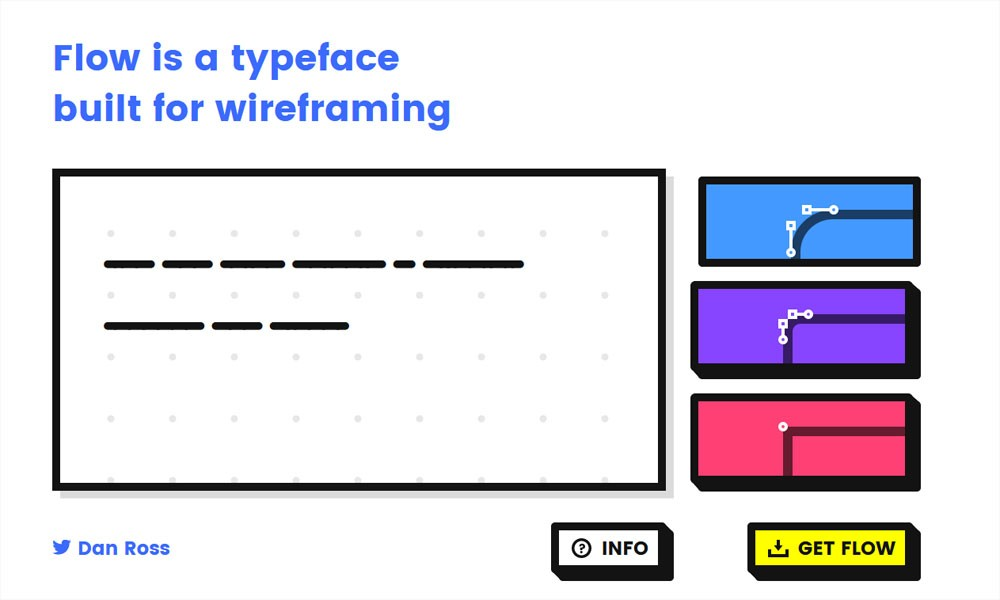 Flow, a typeface built for wireframing by Dan Ross