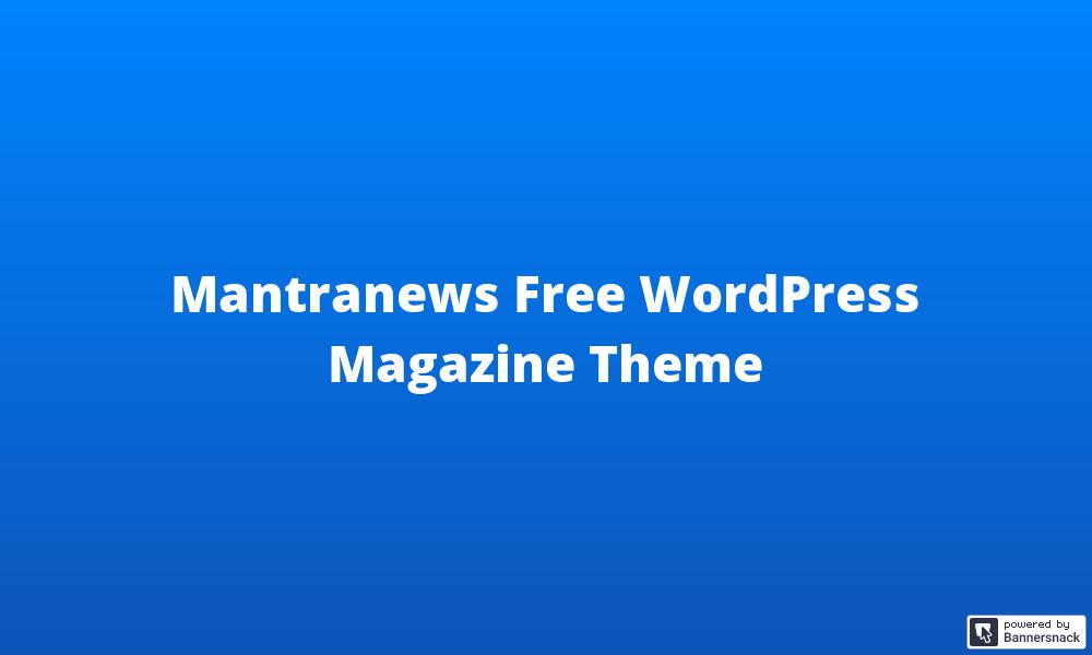 Mantranews Free WordPress Magazine Theme